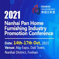 2021 Nanhai Pan Home Furnishing Industry Expo Tradeshow 14 - 17 Oct 2021
